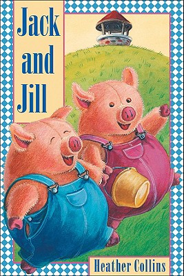 Jack and Jill By Collins, Heather (ILT)